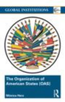 Organization of American States (OAS) Global Governance Away from the Media  2010 edition cover