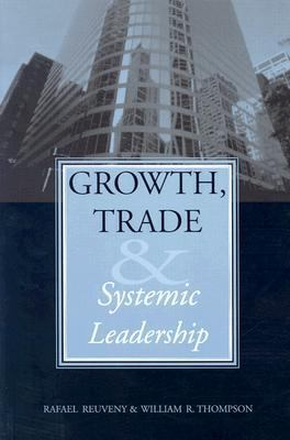 Growth, Trade and Systemic Leadership   2003 9780472068500 Front Cover