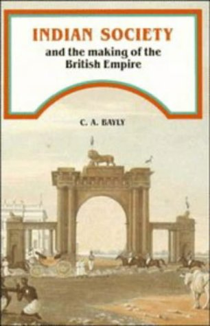 Indian Society and the Making of the British Empire   1990 edition cover