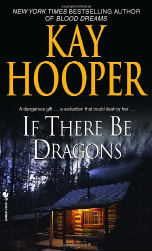 If There Be Dragons A Novel  2009 9780553590500 Front Cover