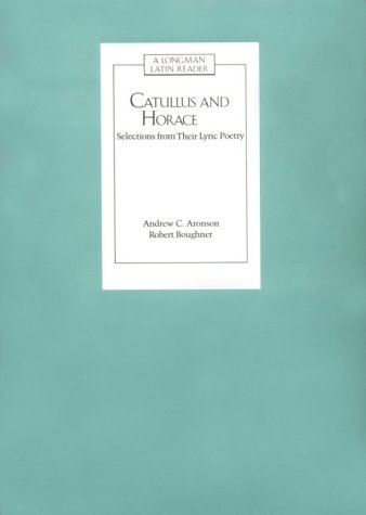 Catullus and Horace Selections from Their Lyric Poetry  1988 edition cover