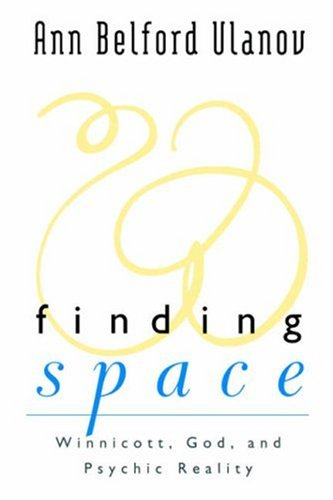 Finding Space Winnicott, God, and Psychic Reality N/A edition cover
