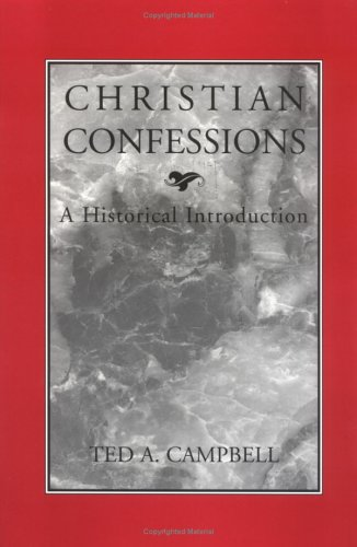 Christian Confessions A Historical Introduction  1996 edition cover