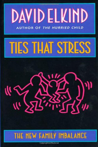 Ties That Stress The New Family Imbalance  1994 edition cover