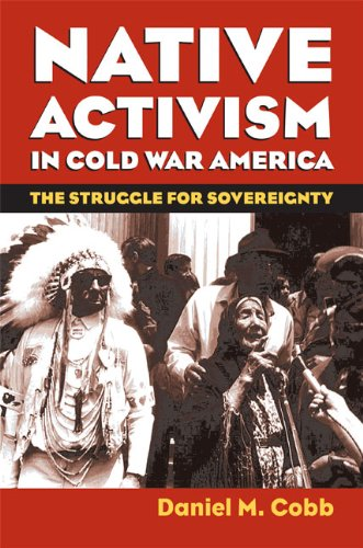Native Activism in Cold War America   2008 edition cover
