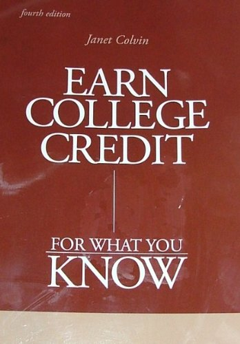 Earn College Credit for What You Know  4th 2006 (Revised) edition cover