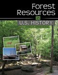 Forest Resources in U. S. History   2010 (Revised) edition cover
