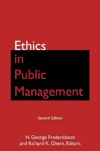 Ethics in Public Management:   2013 edition cover