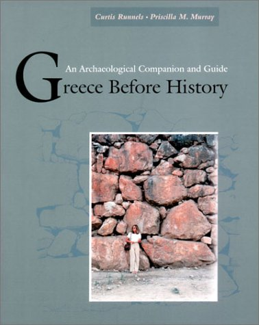 Greece Before History An Archaeological Companion and Guide  2001 edition cover