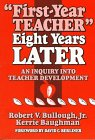 """""""First-Year Teacher"""" Eight Years Later An Inquiry into Teacher Development  1997 edition cover"""