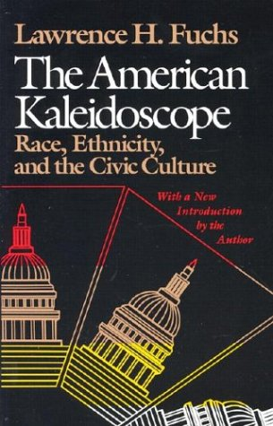 American Kaleidoscope Race, Ethnicity, and the Civic Culture N/A edition cover