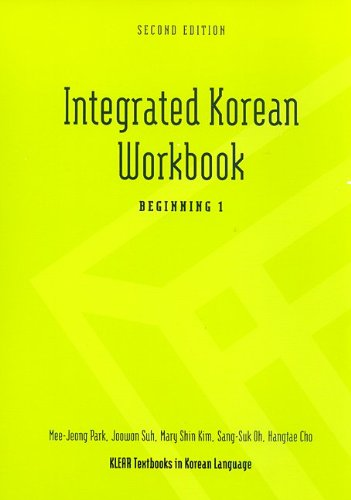 Integrated Korean Workbook : Beginning Level 1 Workbook 2nd 2010 edition cover