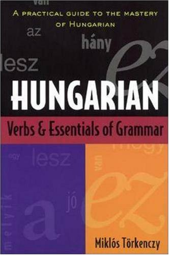 Hungarian Verbs and Essentials of Grammar   1996 edition cover