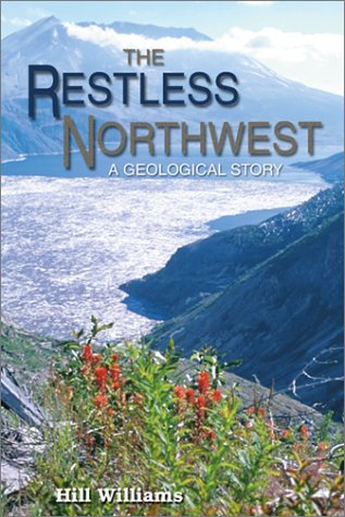 Restless Northwest A Geological Story  2002 edition cover