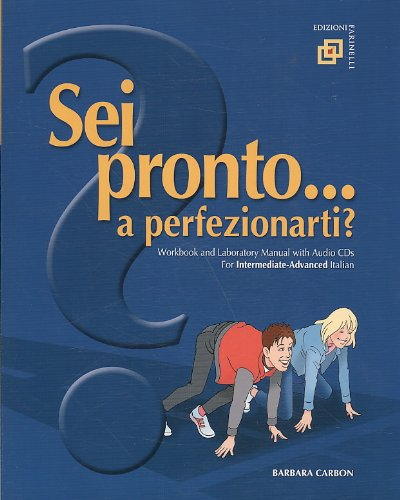 Sei pronto a Perfezionarti? : With Audio CDs  2009 (Student Manual, Study Guide, etc.) 9780982484500 Front Cover