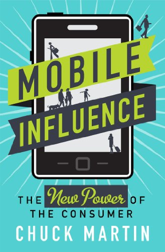 Mobile Influence The New Power of the Consumer  2013 edition cover