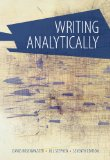 Writing Analytically:   2014 9781285436500 Front Cover