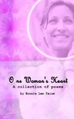 One Woman's Heart A Collection of Poems N/A 9781403306500 Front Cover