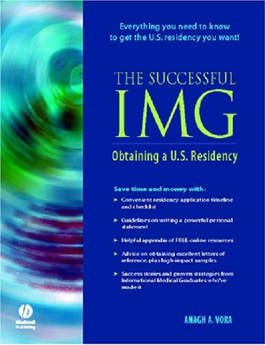 Successful IMG Obtaining a U. S. Residency  2005 9781405104500 Front Cover