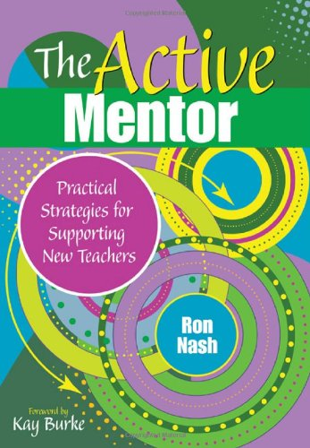 Active Mentor Practical Strategies for Supporting New Teachers  2010 edition cover