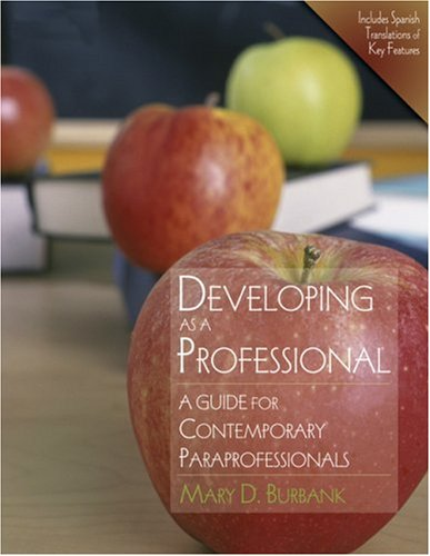 Developing as a Professional A Guide for Contemporary Paraprofessionals  2008 edition cover
