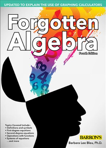 Forgotten Algebra  4th 2013 (Revised) 9781438001500 Front Cover