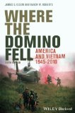 Where the Domino Fell America and Vietnam 1945-2010 6th 2014 edition cover
