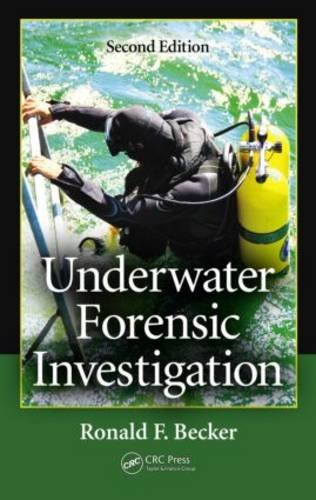 Underwater Forensic Investigation, Second Edition  2nd 2013 (Revised) edition cover