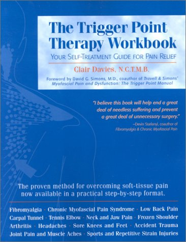 Trigger Point Therapy Workbook Your Self-Treatment Guide for Pain Relief  2001 9781572242500 Front Cover