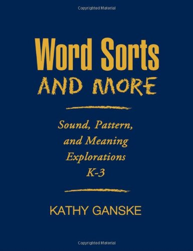 Word Sorts and More Sound, Pattern, and Meaning Explorations K-3  2006 edition cover