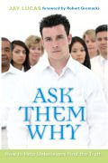Ask Them Why How to Help Unbelievers Find the Truth  2007 edition cover