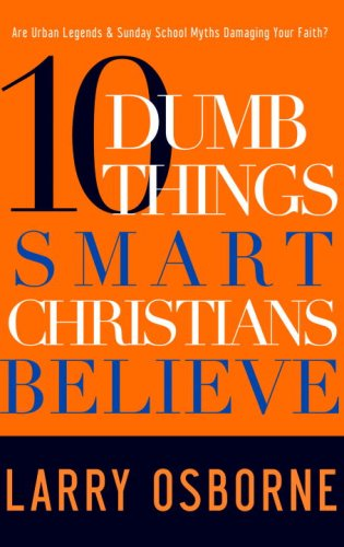 Ten Dumb Things Smart Christians Believe   2009 edition cover