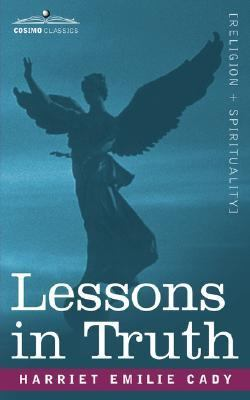 Lessons in Truth   2007 edition cover