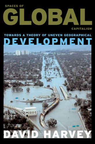 Spaces of Global Capitalism A Theory of Uneven Geographical Development  2006 9781844675500 Front Cover