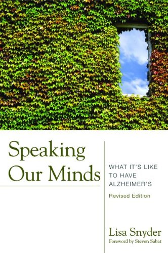 Speaking Our Minds What It's Like to Have Alzheimer's  2009 edition cover