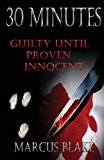 30 Minutes Guilty until Proven Innocent - Book 2 2nd 9781932996500 Front Cover