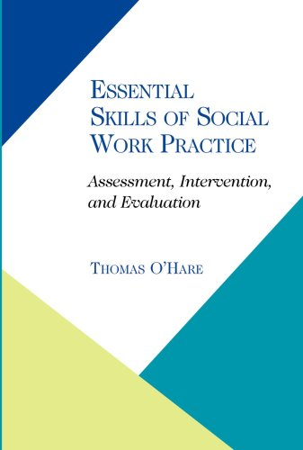 Essential Skills of Social Work Practice Assessment, Intervention, Evaluation  2008 edition cover