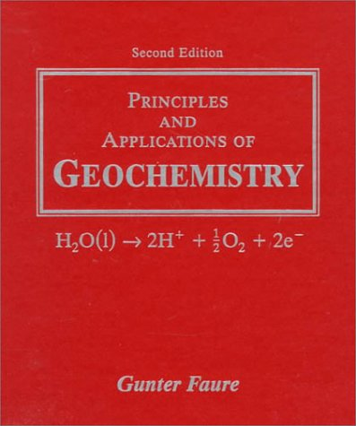 Principles and Applications of Geochemistry A Comprehensive Textbook for Geology Students 2nd 1998 (Revised) edition cover