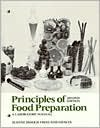 Principles of Food Preparation  2nd 1987 (Lab Manual) edition cover