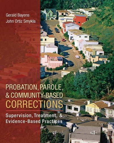 Probation, Parole, and Community-Based Corrections Supervision, Treatment, and Evidence-Based Practices  2013 edition cover