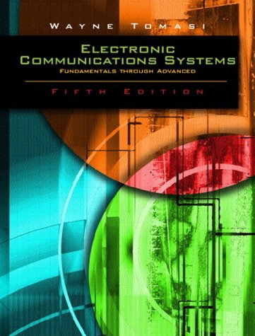 Advanced Electronic Communications Systems  6th 2004 (Revised) edition cover