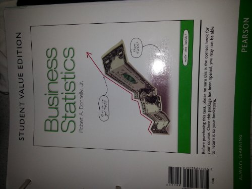Business Statistics, Student Value Edition   2013 edition cover