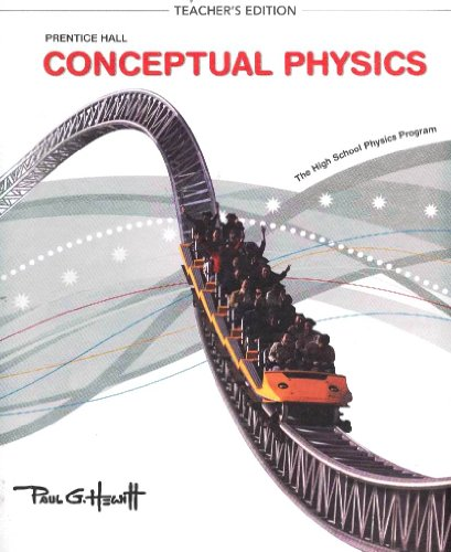 Conceptual Physics (2009) Teacher's Edition 10th 9780133647501 Front Cover
