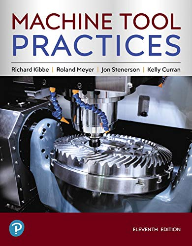 Machine Tool Practices:   2019 9780134893501 Front Cover