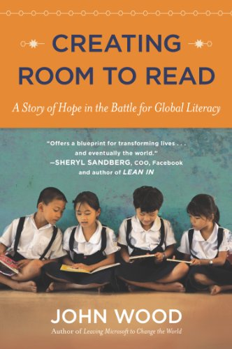 Creating Room to Read A Story of Hope in the Battle for Global Literacy N/A edition cover