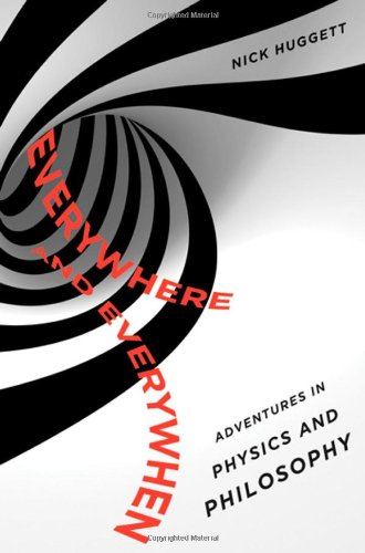 Everywhere and Everywhen Adventures in Physics and Philosophy  2009 edition cover