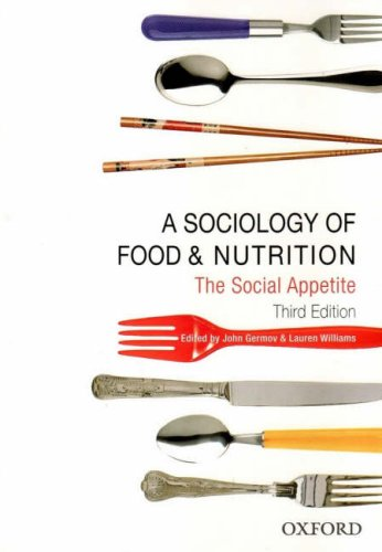 Sociology of Food and Nutrition The Social Appetite 3rd 2008 (Revised) edition cover