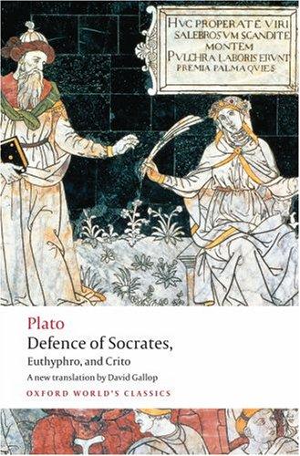 Defence of Socrates, Euthyphro, Crito   2008 edition cover