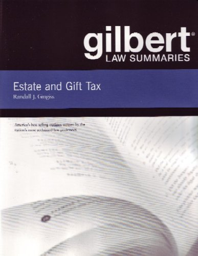 Gilbert Law Summaries on Estate and Gift Taxation  16th 2002 (Revised) edition cover