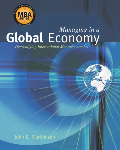 Managing in a Global Economy Demystifying International Macroeconomics  2008 edition cover